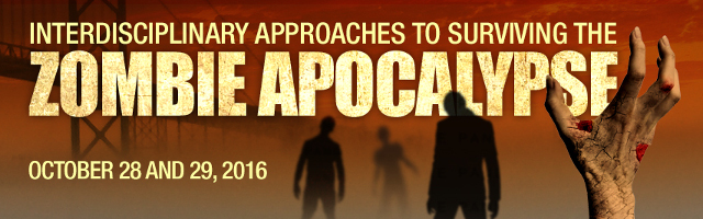 Interdisciplinary approaches to surviving the Zombie Apocalypse