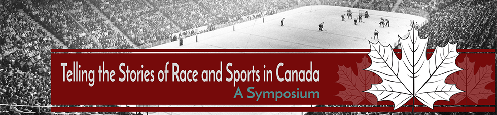 Telling the Stories of Race and Sports in Canada