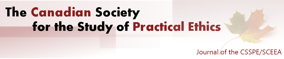 The Canadian Society for Study of Practical Ethics / Société Canadienne Pour L'étude De L'éthique Appliquée — SCEEA