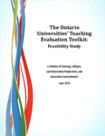 The Ontario Universities' Teaching Evaluation Toolkit: Feasibility Study by Alan W. Wright, Beverley Hamilton, Joy Mighty, Jill Scott, and Bill Muirhead