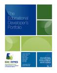 The Educational Developer's Portfolio by Jeanette McDonald, Natasha Kenny, Erika Kustra, Debra Dawson, Isabeau Iqbal, Paola Borin, and Judy Chan
