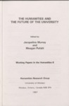 The Humanities and the Future of the University
