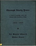 Through Ninety Years: A Record of Worship, Work, and Witness under the Grace of God, 1855-1945