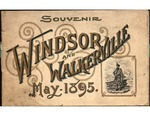 Souvenir Windsor And Walkerville May 1895 by E. J. Baxter