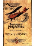 Walker Airport: Souvenir Programme, Official Opening, September 8-9, 1928 by Border Cities Aero Club