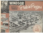 Windsor Ontario Reports 1960 Pride in Progress