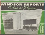 Windsor Ontario Reports 1961 Pride in Progress