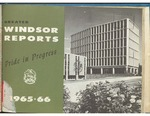 Windsor Ontario Reports 1965-1966 Pride in Progress
