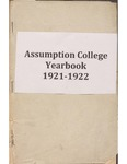 Assumption College, Sandwich, Ontario Academic Year 1921-1922 by Assumption College